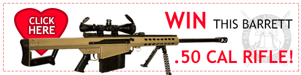 Click here to win a Barret .50 Cal Rifle!